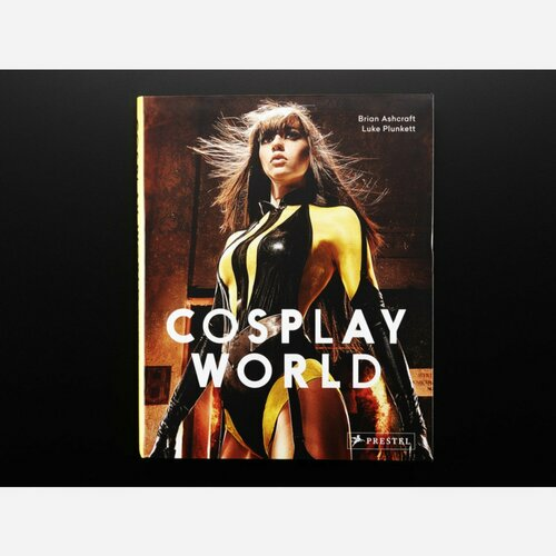 Cosplay World by Brian Ashcraft and Luke Plunkett