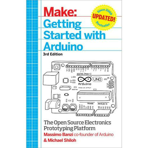 Make: Getting Started with Arduino - 3rd edition