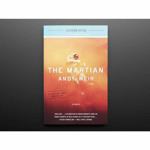 The Martian: A Novel - Classroom Edition [by Andy Weir]