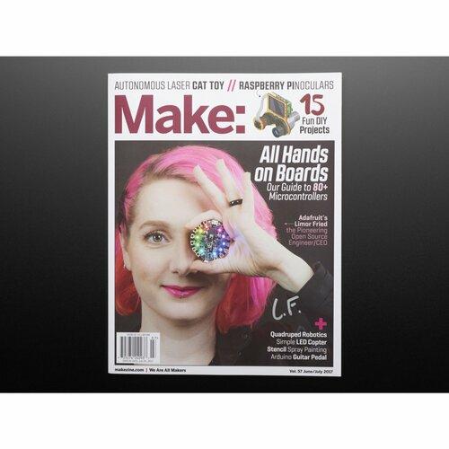 Make: Magazine - Vol 57 [Signed by Limor LadyAda Fried]