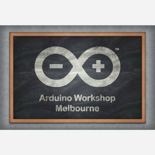 Arduino Workshop Melbourne 2016-05-21