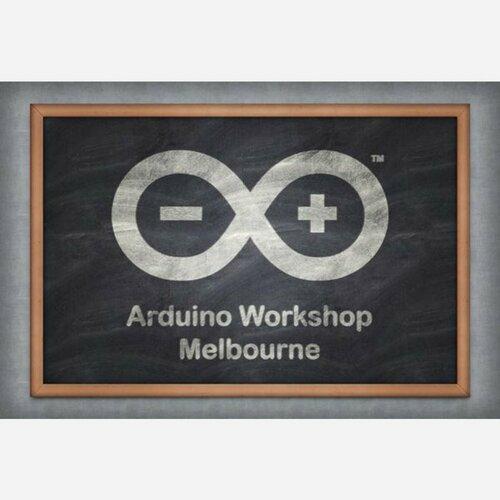 Arduino Workshop Melbourne 2016-09-03