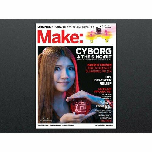Make: Magazine - Vol 61 - Spotlight Shenzhen - with Naomi Wu @RealSexyCyborg